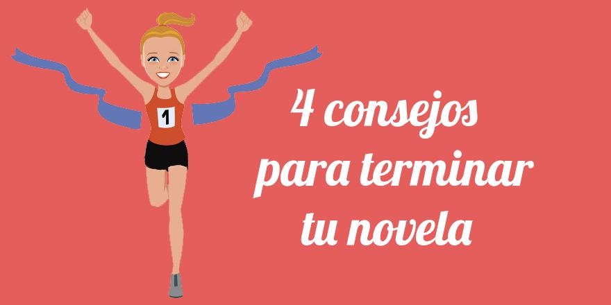 Consejos para terminar una novela