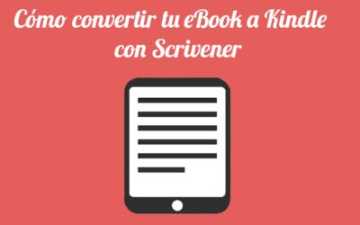 Cómo convertir tu eBook a Kindle con Scrivener