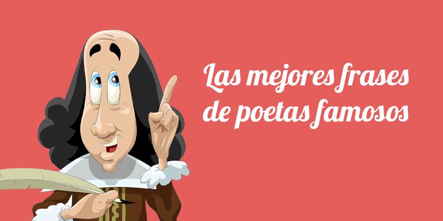 Las mejores frases de poetas famosos