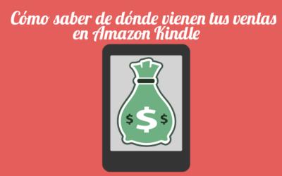 Cómo saber de dónde vienen tus ventas en Amazon Kindle
