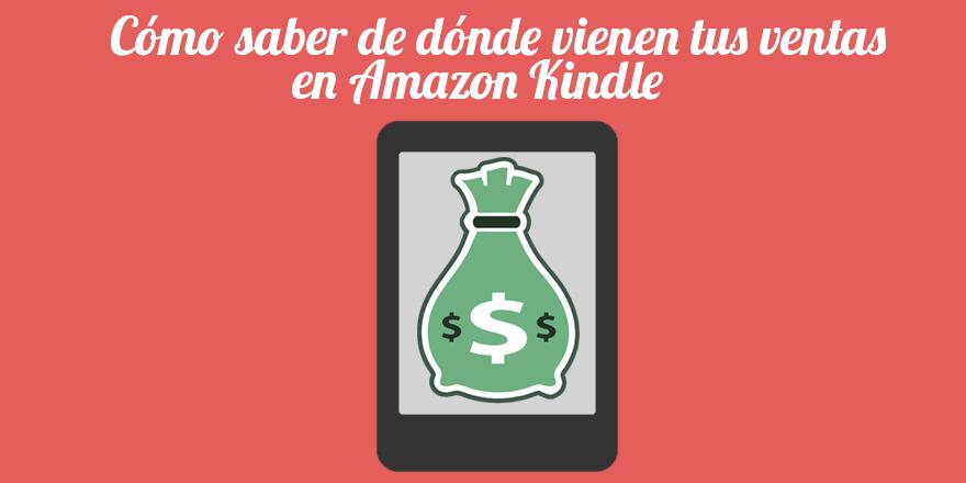 Cómo saber de dónde vienen las ventas en Amazon Kindle
