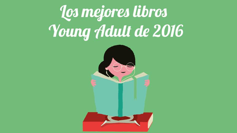 Los mejores libros Young Adult de 2016