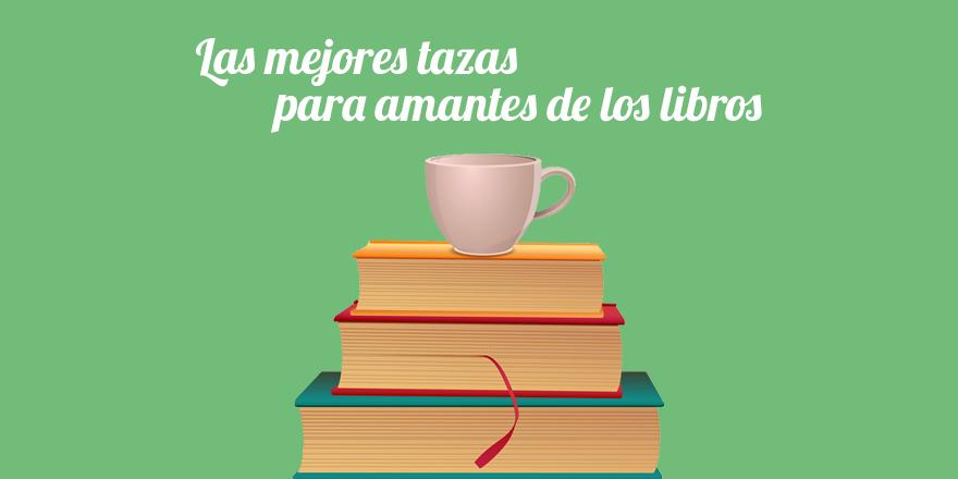 Las mejores tazas de libros para amantes de la literatura