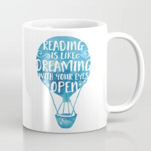Leer es soñar con los ojos abiertos taza